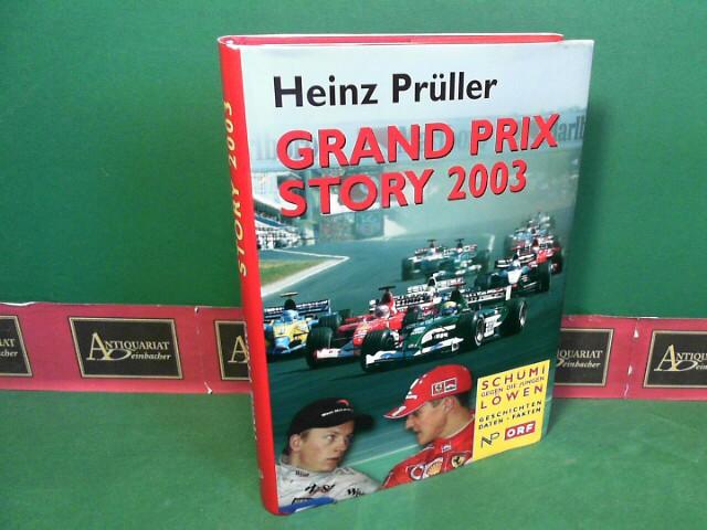 Grand Prix Story 2001 - Schumi gegen die jungen Löwen. 1. Aufl.
