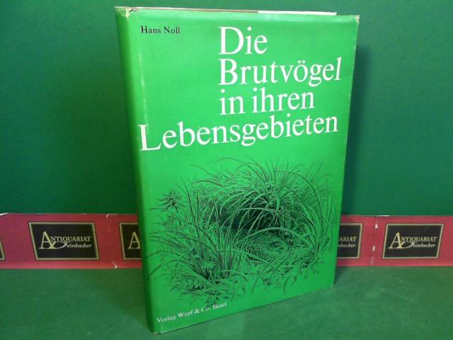 Die Brutvögel in ihren Lebensgebieten. (= Schweizer Vogelleben, Band 2). 2.Auflage,