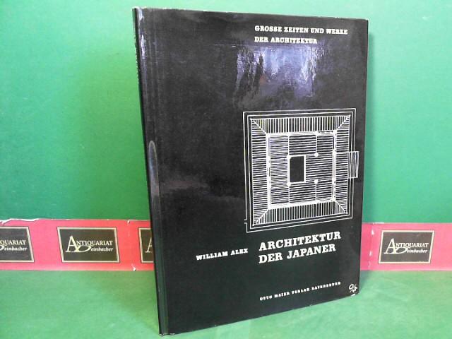 Architektur der Japaner. (= Große Zeiten und Werke der Architektur, Band 12). 1.Auflage,