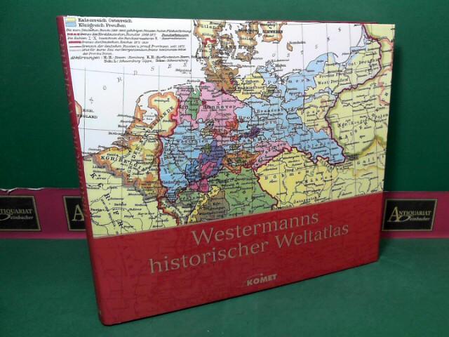 Liebers, Adolf: Westermanns historischer Weltatlas. Reprint der 27.Auflage, 1928
