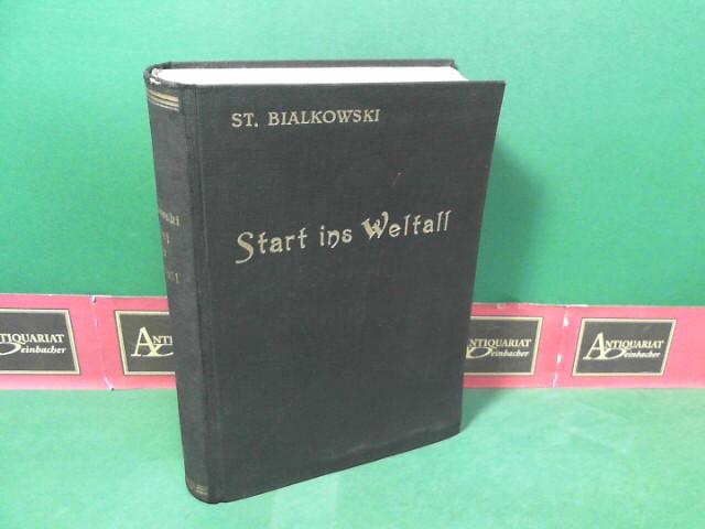 Start ins Weltall - Phantastischer Abenteuer-Roman. 1. Aufl.
