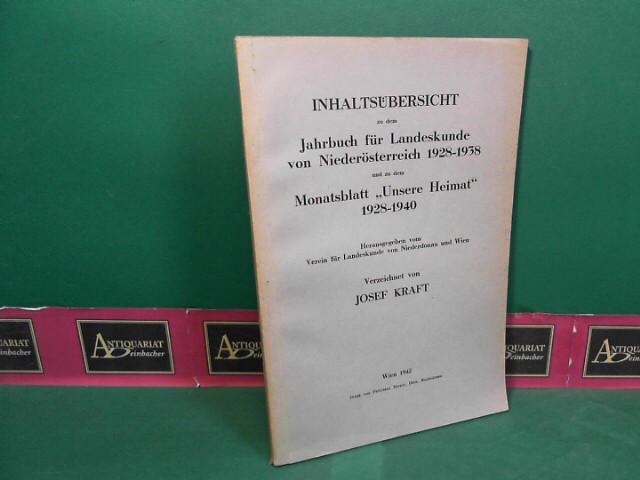 """Inhaltsübersicht zu """"Unsere Heimat"""" 1928-1940 und """"Jahrbuch für Landeskunde von Niederösterreich"""" 1928-1938. 1. Aufl."""