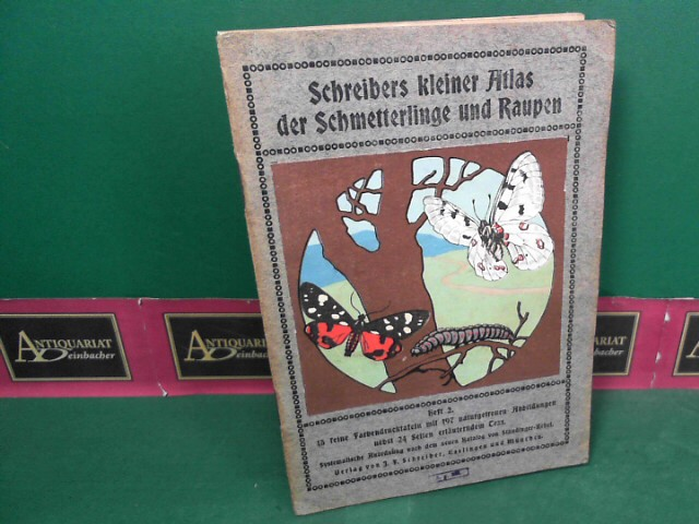 Jacobs, W.: Schreibers kleiner Atlas der Schmetterlinge und Raupen - Heft 2. 1. Aufl.