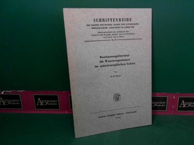 Bestimmungsliteratur für Wasserorganismen im mitteleuropäischen Gebiet. (= Schriftenreihe des Vereins für Wasser-, Boden- und Lufthygiene Berlin-Dahlem, Nr. 24); 1.Auflage,