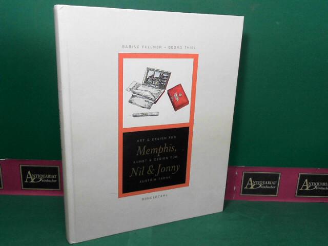 Art and Design for Memphis - Kunst und Design für Nil & Jonny,  Austria Tabak. 1.Auflage,