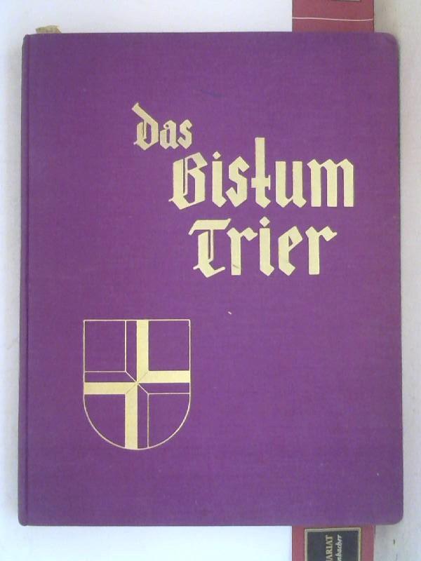 Das Bistum Trier. 1. Aufl.