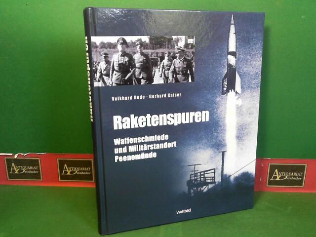 Raketenspuren - Waffenschmiede und Militärstandort Peenemünde - Eine historische Reportage.