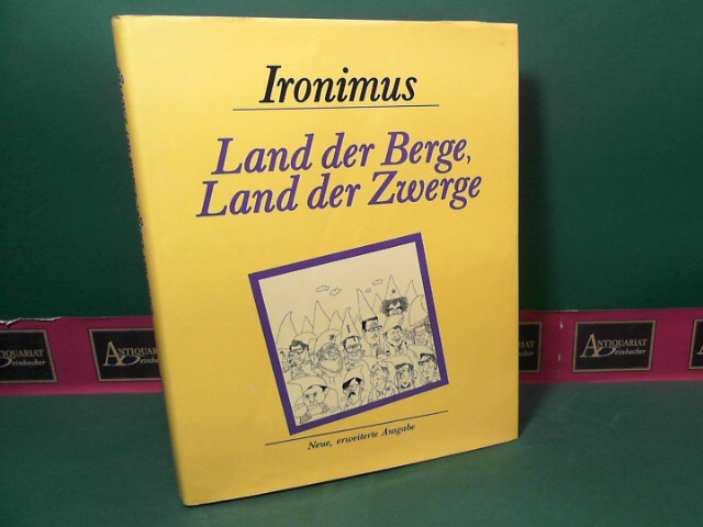 Ironimus, (d.i. Peichl Gustav): Land der Berge - Land der Zwerge. Zeitgeschehen in der Karikatur.