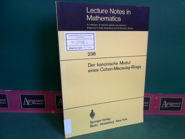 Der kanonische Modul eines Cohen-Macaulay-Rings. (= Lecture notes in mathematics, vol.238). 1.Auflage,