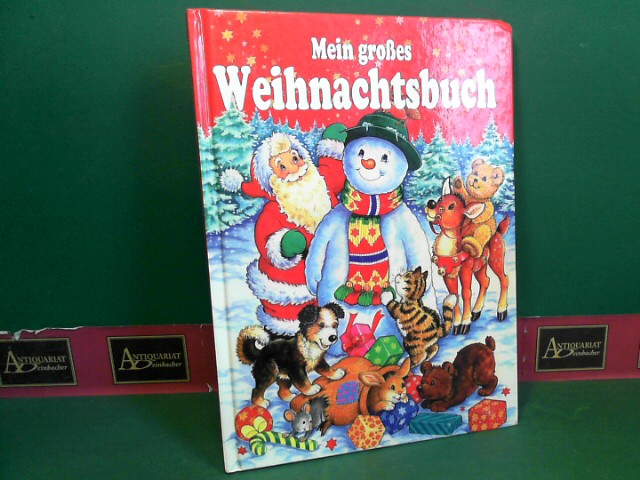 Mein grosse Weihnachtsbuch. 4.Auflage,