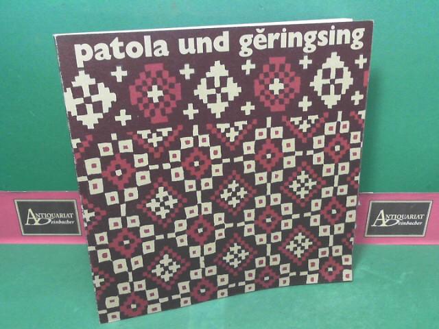 Patola und Geringsing - Zeremonialtücher aus Indien und Indonesien. (= Katalof zur Ausstellung des Museum für Völkerkunde). 1.Auflage,