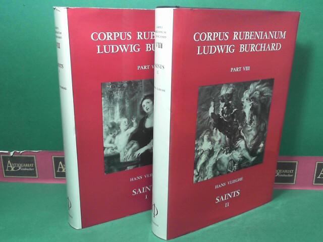 Corpus Rubenianum Ludwig Burchard - Part VIII: Saints (Volume 1 and 2). 1.Auflage,