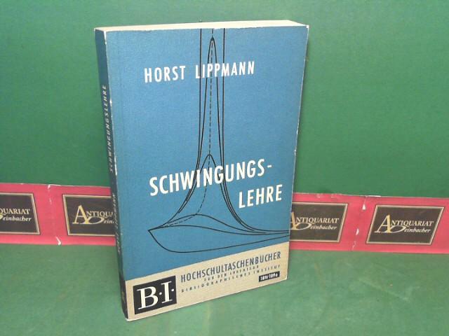 Schwingungslehre. (= BI Hochschultaschenbücher, Band 189). 1.Auflage,