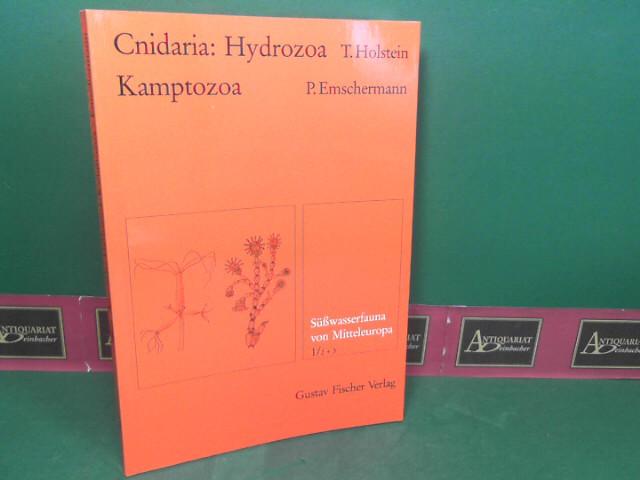 Holstein, Thomas und Peter Emschermann: Süßwasserfauna von Mitteleuropa, Band: 1/2+3: Cnidaria: Hydrozoa, Kamptozoa. 1.Auflage,