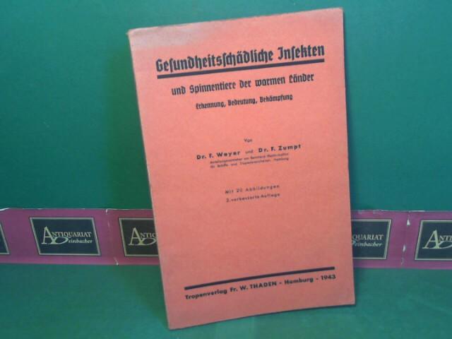 Weyer, F. und F. Zumpt: Gesundheitsschädliche Insekten und Spinnentiere der warmen Länder - Erkennung, Bedeutung, Bekämpfung. 2.Auflage,
