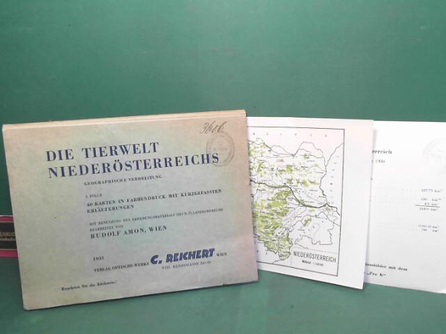 Die Tierwelt Niederösterreichs - Geographische Verbreitung - I.Folge. Mit Benützung des Erhebungsmaterials des N.-Ö.Landesmuseums bearb. 1.Auflage,