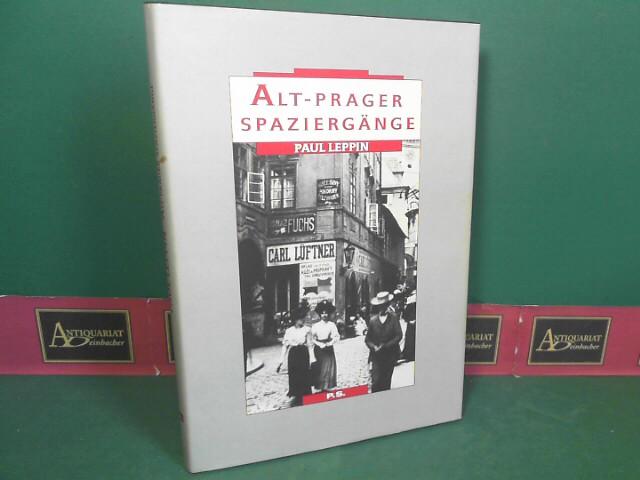 Alt-Prager Spaziergänge. 1.Auflage,