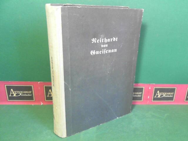 Neithardt von Gneisenau - Schriften von und über Gneisenau. (= Historische Schriftenreihe Rütten & Loening). 1.Auflage,