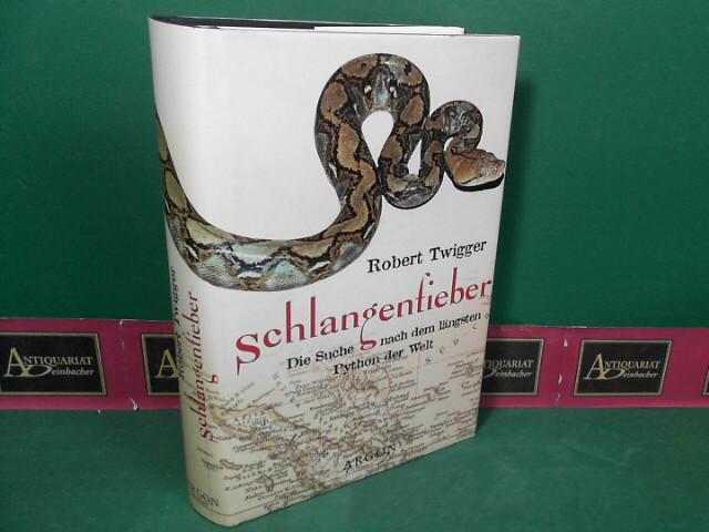 Schlangenfieber - Die Suche nach dem längsten Python der Welt. 1.Auflage,