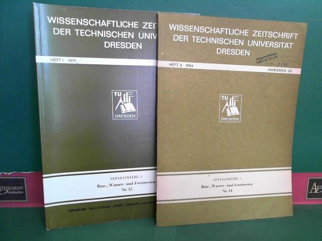 Wissenschaftliche Zeitschrift der technischen Universität Dresden - Separatreihe 5: Bau-, Wasser- und Forstwesen - Heft 14, 16-22, 24-25, 28, 35-38. 1.Auflage,