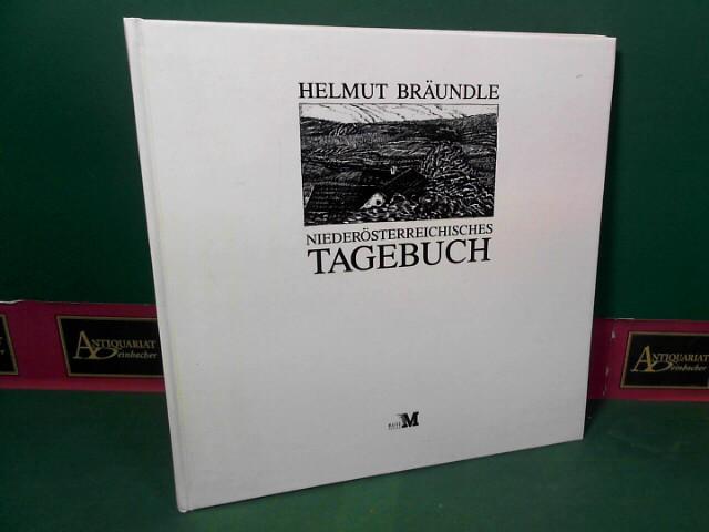 Bräundle, Helmut: Niederösterreichisches Tagebuch. 1.Auflage,