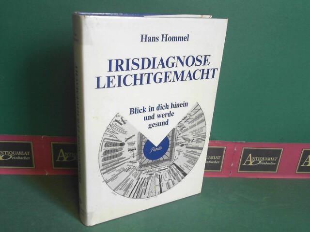 Irisdiagnose leichtgemacht - Blick in dich hinein und werde gesund. 2.Auflage,