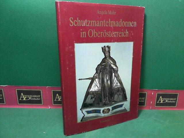 Schutzmantelmadonna in Oberösterreich. 1. Aufl.