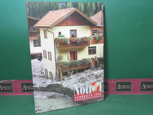 Notruf 2006 - Jahrbuch der österreichischen Feuerwehren. 1.Auflage,
