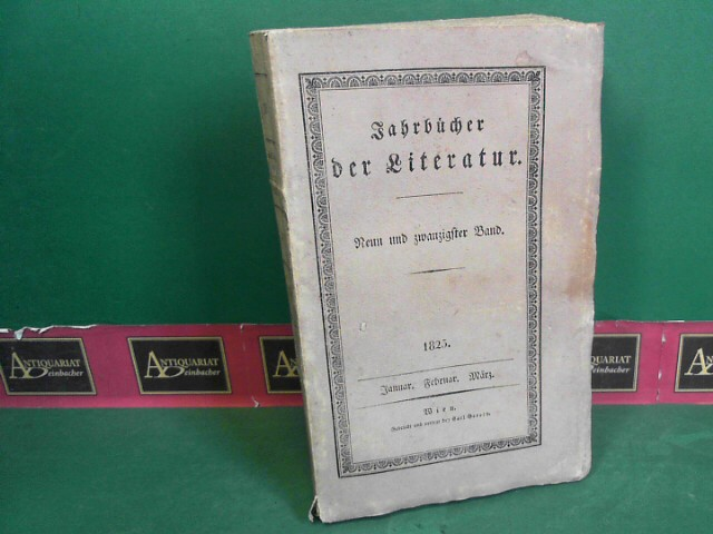 Jahrbücher der Literatur - Band 29, Januar, Februar, März 1825. - mit Anzeigeblatt für Wissenschaft und Kunst. 1.Auflage,