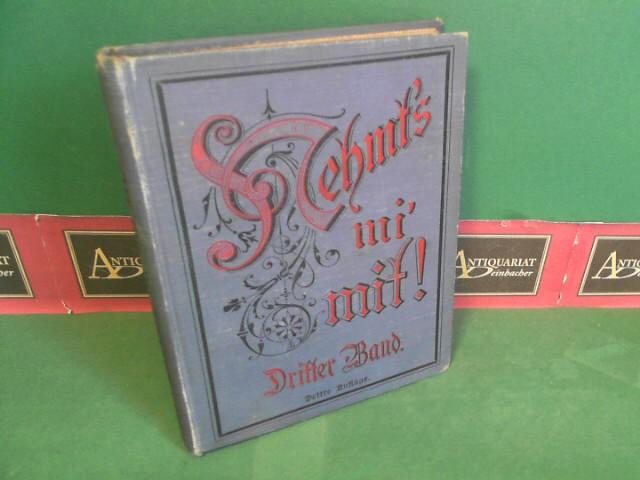 Braunmüller, Gustav: Nehmt's mi' mit ! - Dritte Sammlung - Österreichische Dialektdichtungen zum Vortrag in geselligen Kreisen. 3.Auflage,
