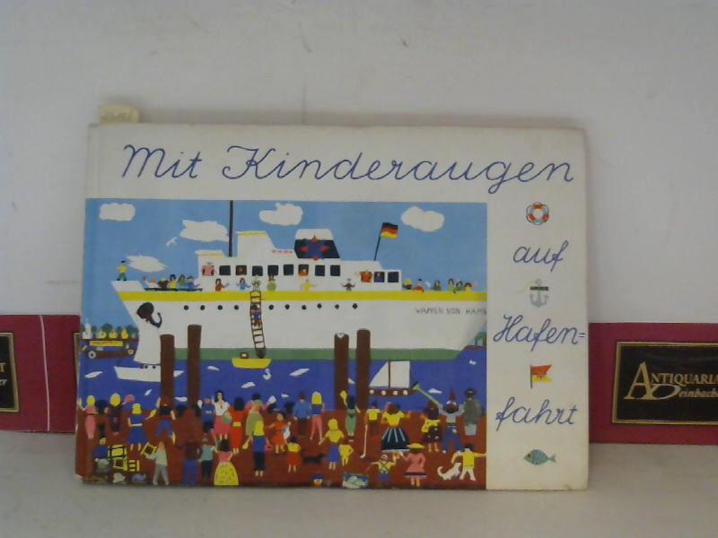 Mit Kinderaugen auf Hafenfahrt - Through the Port with Children