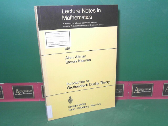 Introduction to Grothendieck Duality Theory. (= Lecture Notes in Mathematics, Band 146). 1.Auflage,