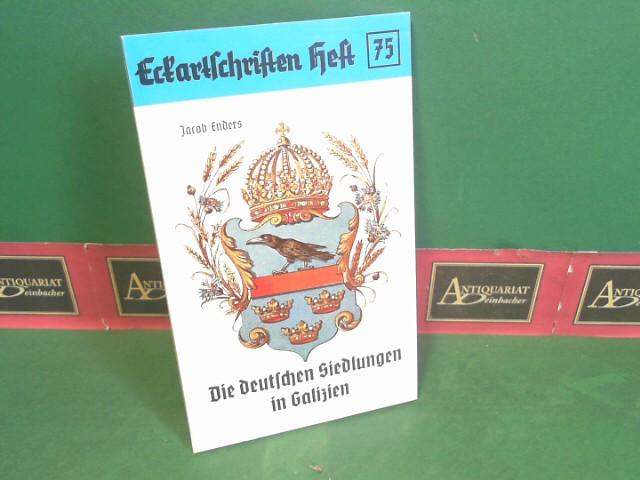 Die deutschen Siedlungen in Galizien. (= Eckartschriften, Band 75). 1. Aufl.