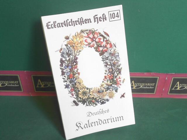 Deutsches Kalendarium. (= Eckartschriften, Band 104). 1. Aufl.