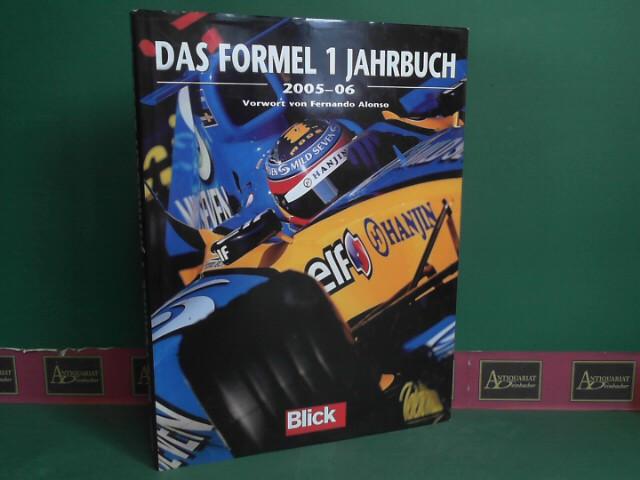 Domenjoz, Luc: Das Formel 1 Jahrbuch 2005-2006. 1.Auflage,