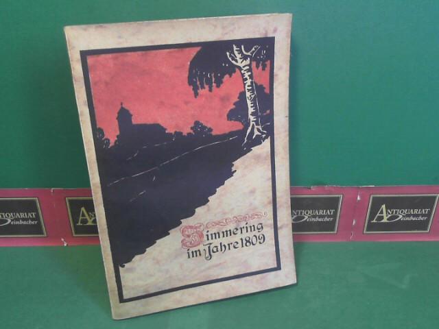 Eberstorfer, K.: Simmering im Jahre 1809 - Historische Novelle. 1.Auflage,