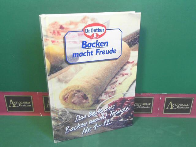 Backen macht Freude - Das Beste aus Backen macht Freude 1-12 - 182 Rezepte. 1.Auflage