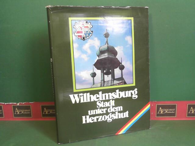 Wilhelmsburg - Stadt unter dem Herzogshut. - Hrsg.v.der Stadtgemeinde Wilhelmsburg anlässlich der 20.Wiederkehr des Jahres der Stadterhebung. 1.Auflage,