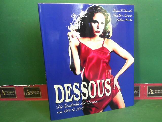 Dessous - Die Geschichte der Dessous von 1900 bis 2000.