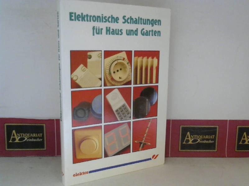 Elektronische Schaltungen für Haus und Garten. 3.Auflage,