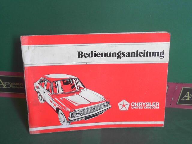 Chrysler united Kingdom (Hrsg.): Bedienungsanleitung Chrysler Limousine / Kombi Modell R4BC.... (71277326).