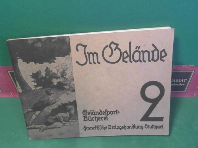 Im Gelände. (= Geländesport-Bücherei, Band 2). 13.Auflage,