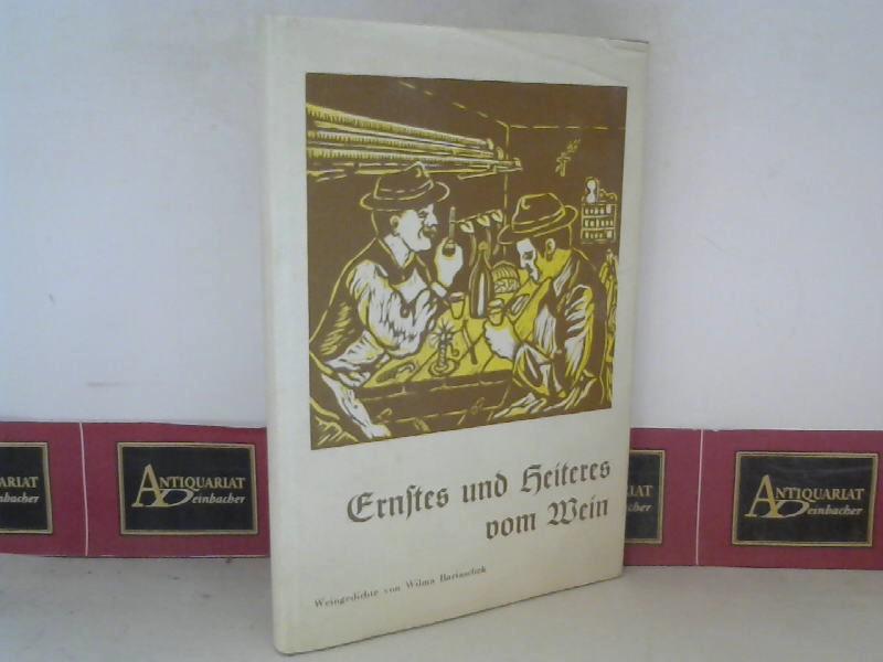 Bartaschek, Wilma: Ernstes und Heiteres vom Wein. 1. Aufl.