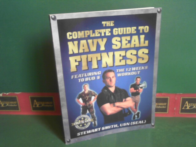 The Complete Guide to Navy Seal Fitness. Revised ed.