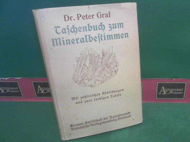 Taschenbuch zum Mineralbestimmen. 2.Auflage,
