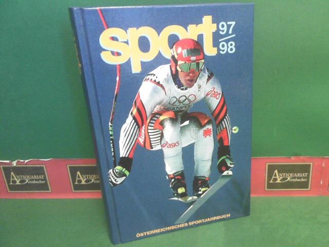 Österreichischer Bundes-Sportorganisation (Hrsg.): Österreichisches Sportjahrbuch - Sport 97/98. 1. Aufl.