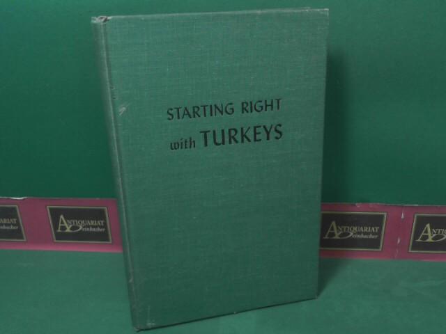 Klein, G.T. and Ed Robinson: Starting right with Turkeys. 2.Auflage,