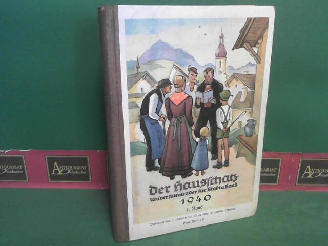 Der Hausschatz: Universalkalender für Stadt und Land. 1940. 4.Band. 1.Auflage,