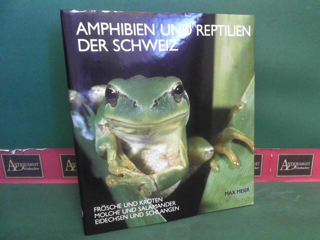 Meier, Max und Robert Schnieper: Amphibien und Reptilien der Schweiz. - Frösche und Kröten, Molche und Salamander, Eidechsen und Schlangen. 1.Auflage,