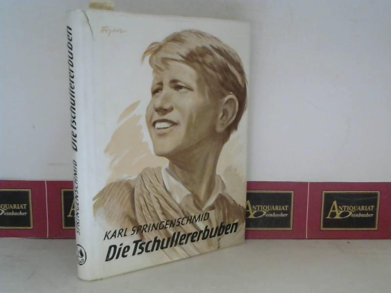 Die Tschullererbuben - Abenteuer in den Dolomiten. 1. Aufl.